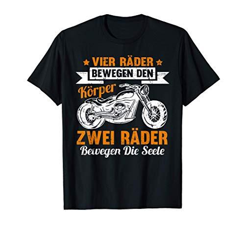Lustige Motorrad - Zwei Räder bewegen die Seele Biker Spruch T-Shirt