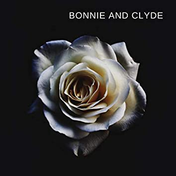 Bonnie And Clyde (Freestyle)
