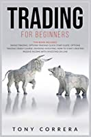 Trading for beginners Bundle: This Book Includes: Swing Trading, Dividend Investing, Options Trading Crash Course and Options Trading for Beginners.How to start creating Passive Income with Investing on line.