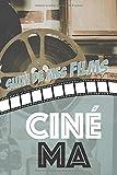 Cinéma: Carnet pour critiques et suivi de films | Format 15,2 x 22,9 cm - 100 pages