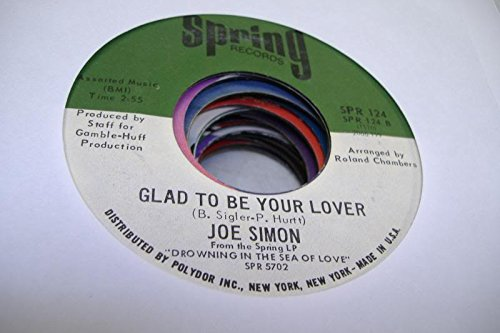 JOE SIMON 45 RPM Glad To Be Your Lover / Pool Of Bad Luck