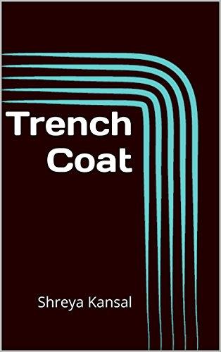 Trench Coat: Shreya Kansal (English Edition)