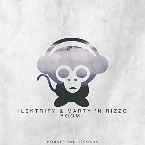 Ilektrify & Marty 'N Rizzo
