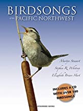 Birdsongs of the Pacific Northwest: A Fieldguide and Audio CD