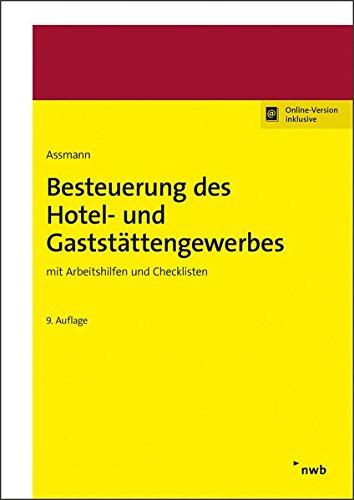 Besteuerung des Hotel- und Gaststättengewerbes: mit Arbeitshilfen und Checklisten.