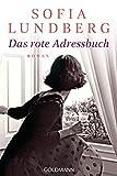 Das rote Adressbuch: Der Bestseller aus Schweden - Roman - Sofia Lundberg