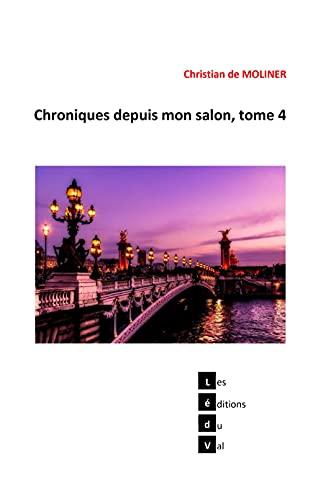 Couverture du livre Chroniques depuis mon salon, tome 4