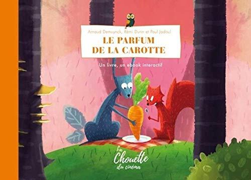 Le Parfum de la Carotte (LA CHOUETTE DU CINEMA)