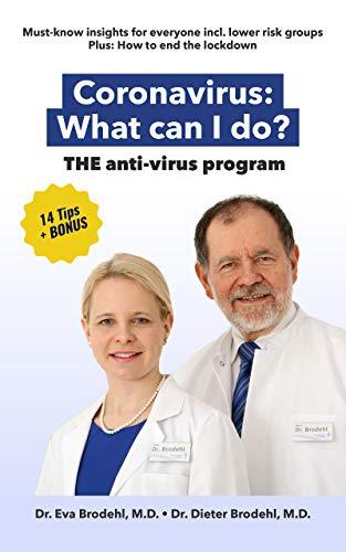 Coronavirus: What can I do?: THE anti-virus program (English Edition)