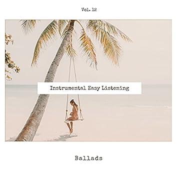 Instrumental Easy Listening Ballads, Vol. 12
