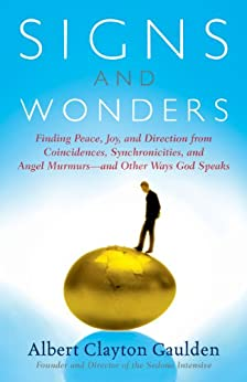 Signs and Wonders: Understanding the Language of God by [Albert Clayton Gaulden]