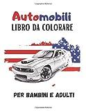 Automobili libro da colorare Per bambini e adulti: auto...