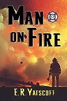 Man on Fire (Firefighter Crime)