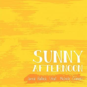 Sunny Afternoon (feat. Michele Cronen)