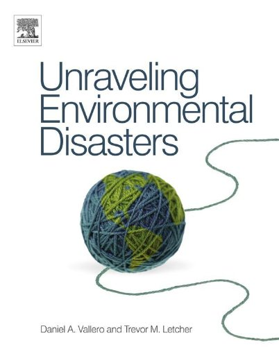 Unraveling Environmental Disasters (English Edition)