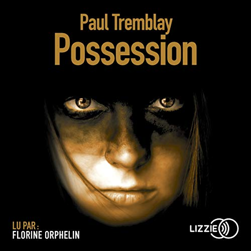 Possession                   By:                                                                                                                                 Paul Tremblay                               Narrated by:                                                                                                                                 Florine Orphelin                      Length: 9 hrs and 31 mins     Not rated yet     Overall 0.0