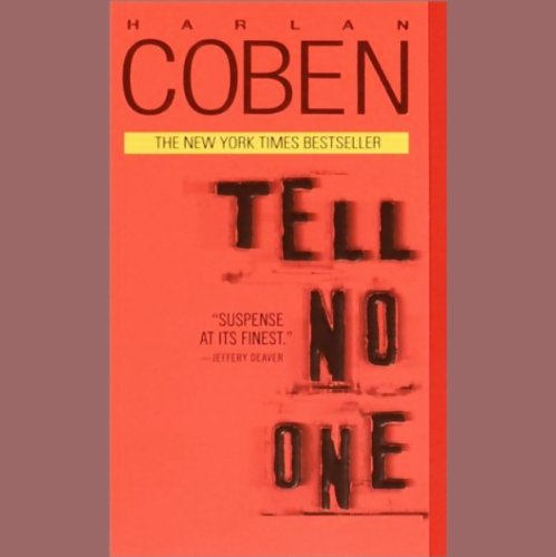 Tell No One                   By:                                                                                                                                 Harlan Coben                               Narrated by:                                                                                                                                 Steven Weber                      Length: 5 hrs and 15 mins     770 ratings     Overall 4.1