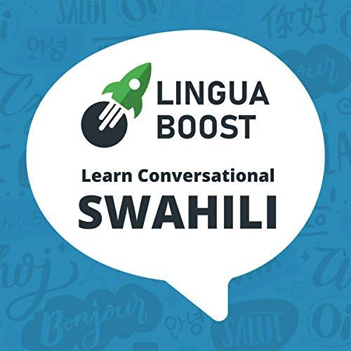 Couverture de LinguaBoost - Learn Conversational Swahili