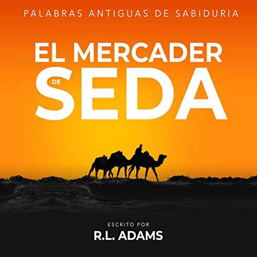 Diseño de la portada del título El Mercader de Seda