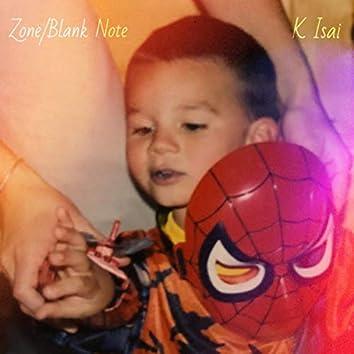 Zone/Blank Note