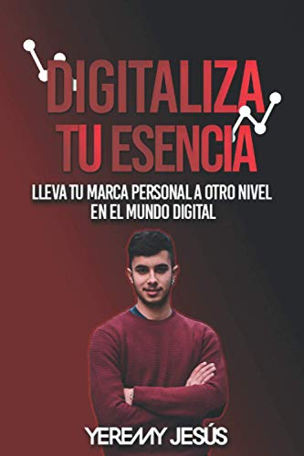 Digitaliza Tu Esencia: Lleva tu marca personal a otro nivel en el...