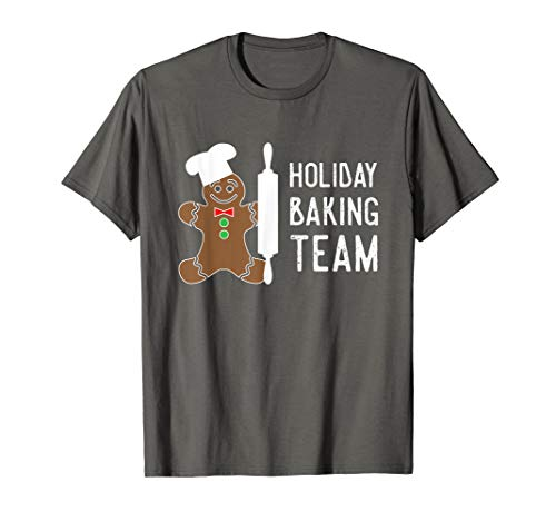 Holiday Baking Team Shirt, Funny Gingerbread Christmas Gift