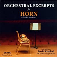 Orchestral Excerpts for Horn by DAVID KREHBIEL (1995-02-08)