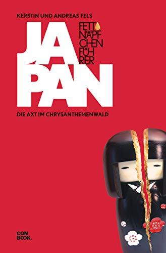 Fettnäpfchenführer Japan: Die Axt im Chrysanthemenwald