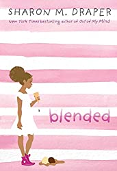 blended - black middle grade books by black authors about black kids