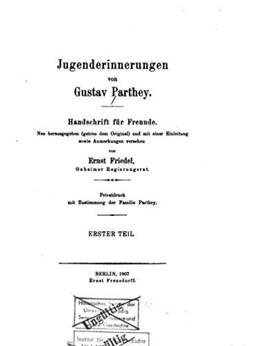 Jugenderinnerungen, Handschrift für Freunde (German Edition)