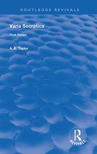 Varia Socratica: First Series (Routledge Revivals) (English Edition)
