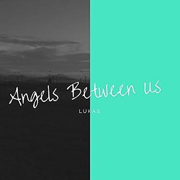 Angels Between Us