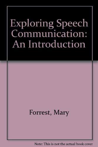 Exploring Speech Communication: An Introduction