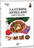La cuisine antillaise par l'image