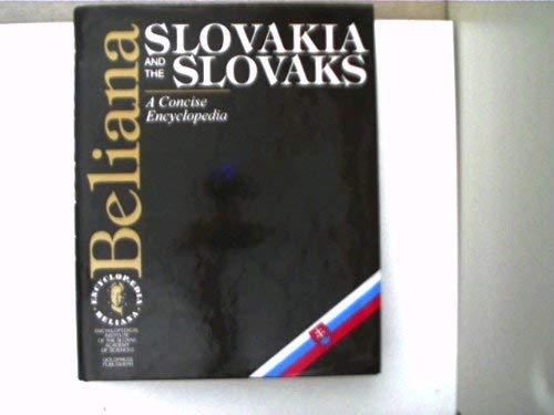 Slovakia and the Slovaks: A concise encyclopedia (Encyclopaedia Beliana)