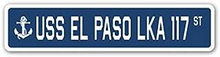 USS EL PASO LKA 117 Street Sign us Navy Ship Veteran Sailor Gift
