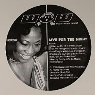 Women On Wax / Live For The Night (DJ Spinna Remix)