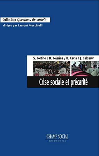 Crise sociale et précarité