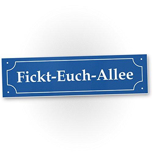 DankeDir! Fickt-Euch-Allee, Kunststoff Schild mit Spruch (40 x 10 cm), Türschild - Lustige Geschenkidee Geburtstagsgeschenk Bester Freund - Scherzartikel, Spaßartikel verschenken