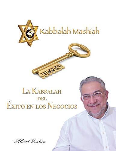 LA KABBALAH DEL ÉXITO EN LOS NEGOCIOS