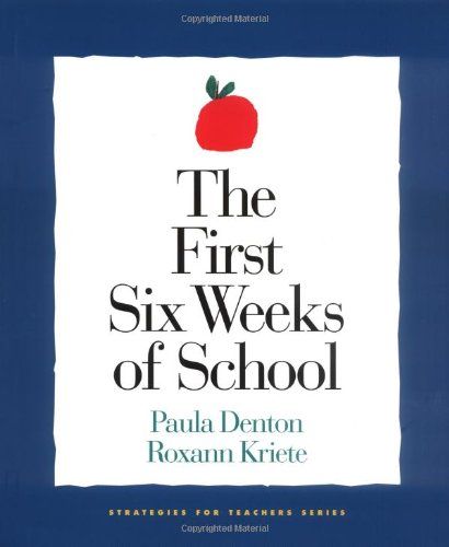 First Six Weeks of School,The (Strategies for Teachers)