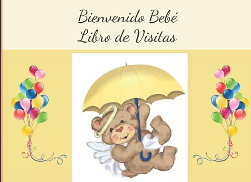 Bienvenido Bebé Libro de Visitas: Diario de firmas del bebé para que los visitantes firmen, escriban sus pensamientos y deseos para el pequeño con una sección especial para el registro de regalos