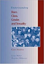 Understanding Race, Class, Gender, & Sexuality: Case Studies