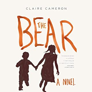 The Bear     A Novel              By:                                                                                                                                 Claire Cameron                               Narrated by:                                                                                                                                 Cassandra Morris                      Length: 6 hrs and 21 mins     99 ratings     Overall 3.5
