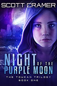 Night of the Purple Moon (The Toucan Trilogy,  Book 1) by [Scott Cramer]