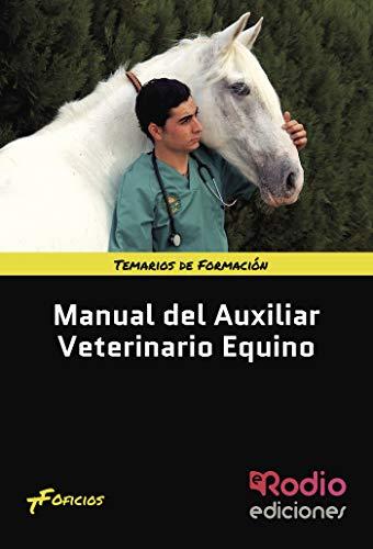 Manual del Auxiliar Veterinario Equino