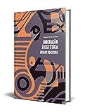 Iniciação à Estética (Biblioteca Áurea)