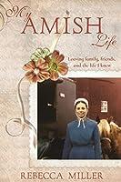 My Amish Life