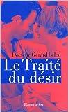 Le Traité du désir de Gérard Leleu ( 23 avril 1997 ) - 23/04/1997