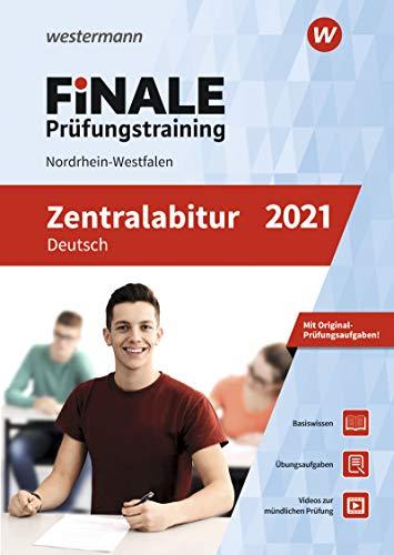 FiNALE Prüfungstraining Zentralabitur Nordrhein-Westfalen: Deutsch 2021